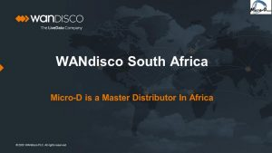 Micro-D WANdisco Master Distributor for Africa